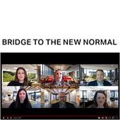 Bridge to the New Normal